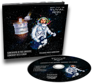 CD Yuval Ron - Somewhere in This Universe, Somebody Hits a Drum (ft. Marco Minnemann)