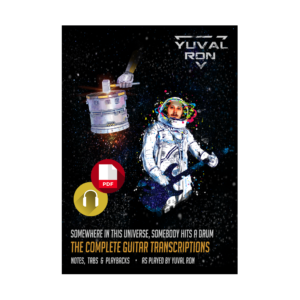 """E-Book - Yuval Ron - Complete album guitar transcriptions """"Somewhere in This Universe, Somebody Hits a Drum"""""""